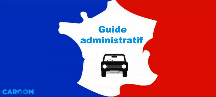 Les démarches administratives automobiles