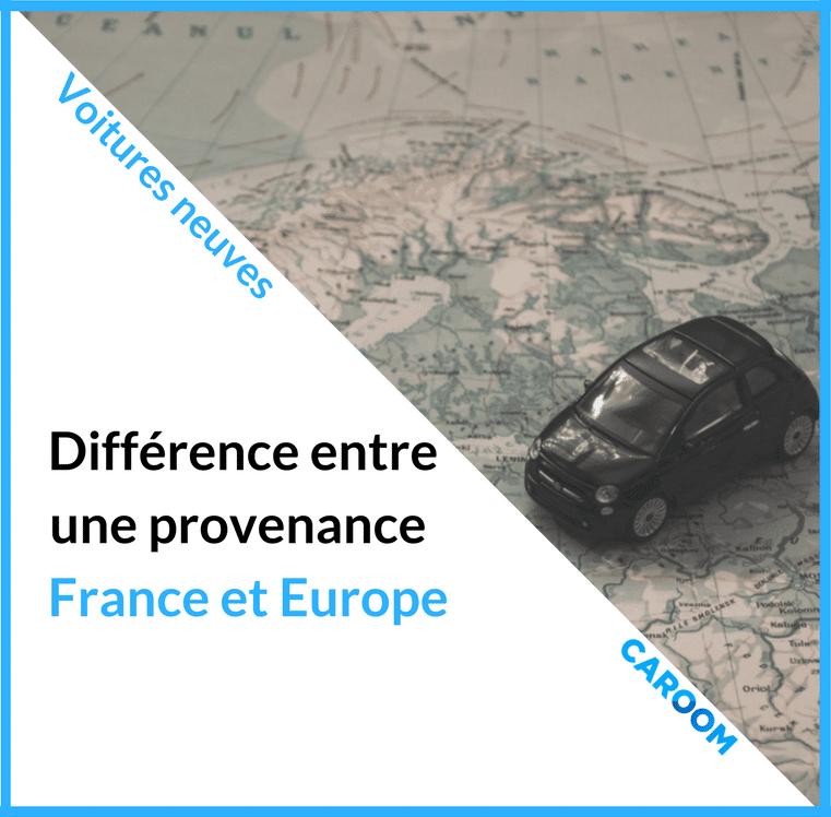 Import Auto Les Differences Entre Origine France Et Europe