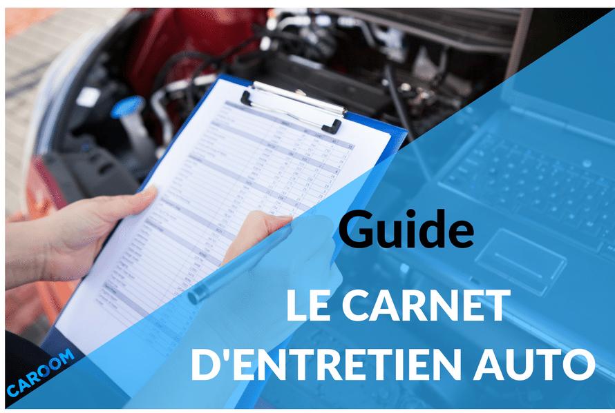 Tout ce que vous devez savoir sur le carnet d 39 entretien - Garage d entretien automobile ...